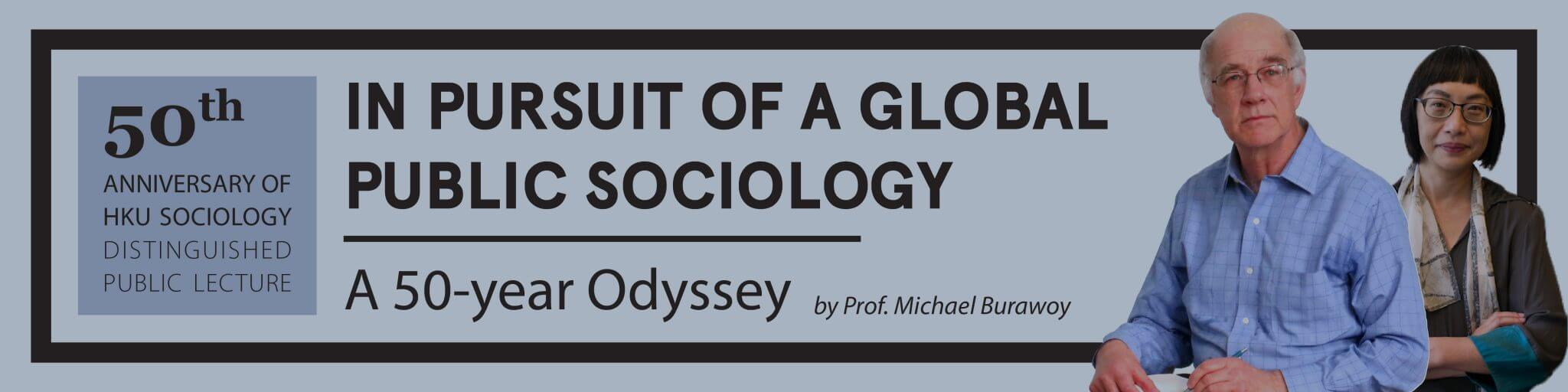 In pursuit of public sociology: A 50 year odyssey